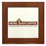More Than Coffee Framed Tile