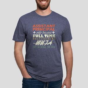 Assistant Principal Isn't An Actual Job Ti T-Shirt