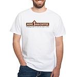 More Than Coffee White T-Shirt