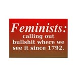 Feminists Call it Out Rectangle Magnet
