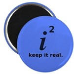 Keepin' it real Magnet