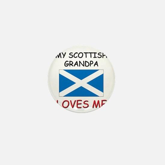 My Scottish Grandpa Loves Me Mini Button