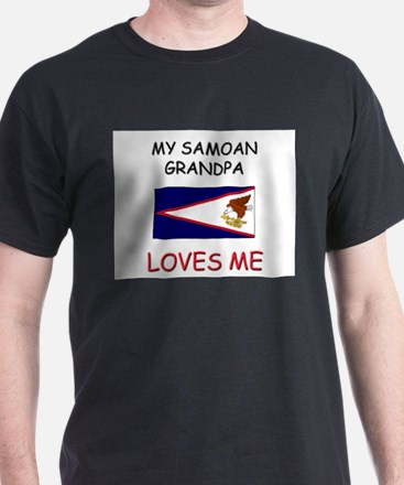 My Samoan Grandpa Loves Me T-Shirt