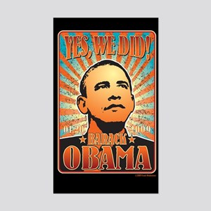Yes, We Did! Obama Rectangle Sticker