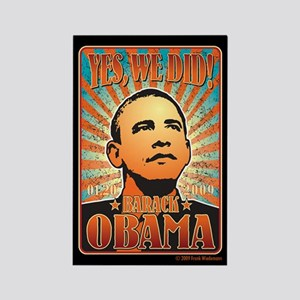 Yes, We Did! Obama Rectangle Magnet
