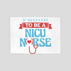 NICU Nurse Shirt Proud To Be A NICU 5'x7'Area Rug