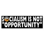 Anti-Obama Socialism is Not Opportunity Sticker