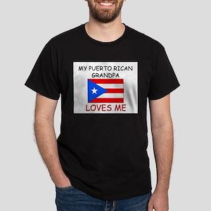 My Puerto Rican Grandpa Loves Me Dark T-Shirt