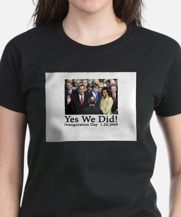 Yes We Did! Women's Dark T-Shirt