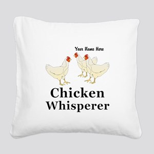 Personalized Chicken Whispere Square Canvas Pillow