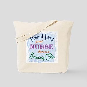 Behind Nurse, Running CNA Tote Bag