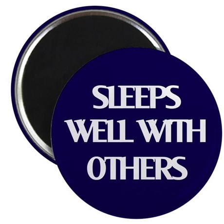 Sleeps Well With Others Magnet