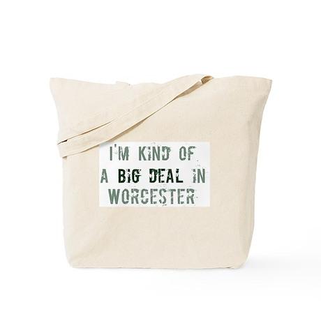 Big deal in Worcester Tote Bag