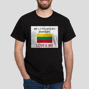 My Lithuanian Grandpa Loves Me Dark T-Shirt