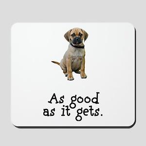 Good Puggle Mousepad