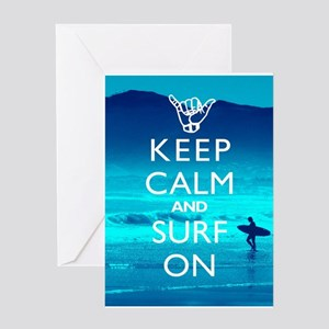 Keep Calm And Surf On Greeting Cards