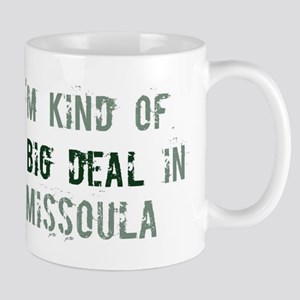 Big deal in Missoula Mug