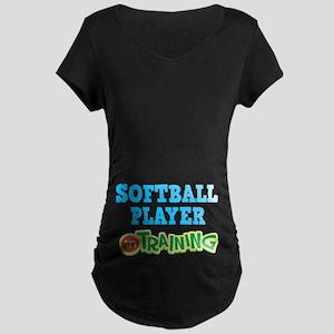 Softball Player in Training Maternity T-Shirt