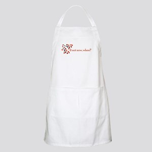 If not now, when? BBQ Apron
