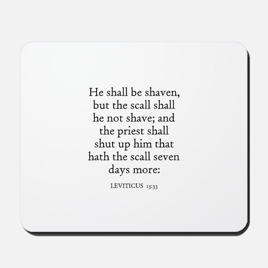 LEVITICUS  13:33 Mousepad
