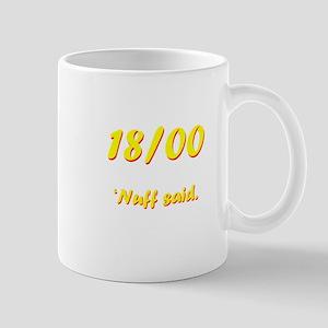 'Nuff said. Mug