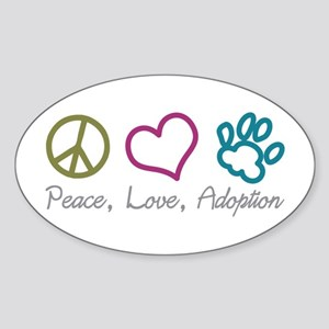 Peace, Love, Adoption Oval Sticker