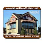 More than Coffee Mousepad