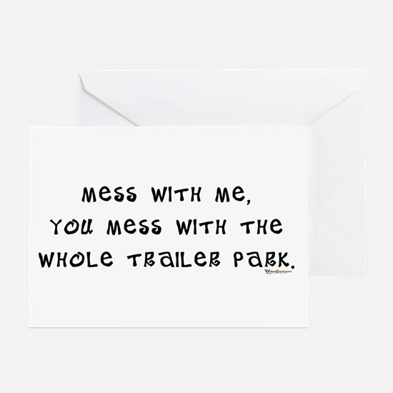 Mess w/ Me, Mess w/ Trailer P Greeting Cards (Pack