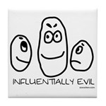 Influentially Evil Tile Coaster