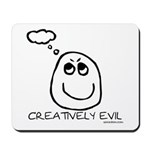 Creatively Evil Mousepad