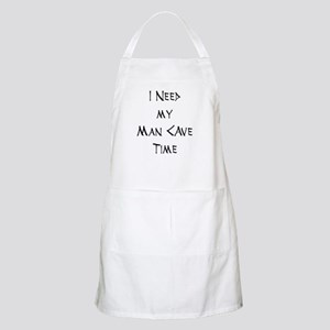I Need My Man Cave Time BBQ Apron