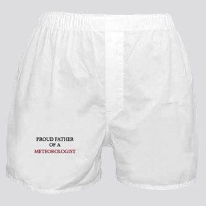 Proud Father Of A METEOROLOGIST Boxer Shorts