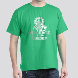 Saint Patrick is My Homeboy Dark T-Shirt