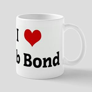 I Love Rob Bond Mug