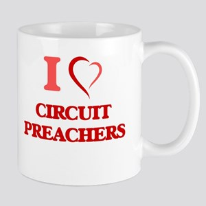 I love Circuit Preachers Mugs