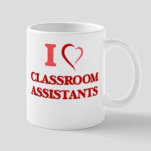 I love Classroom Assistants Mugs