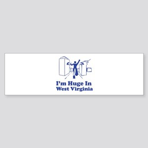 I'm Huge in West Virginia Bumper Sticker (10 pk)