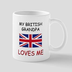My British Grandpa Loves Me Mug