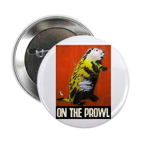 "ON THE PROWL 2.25"" Button (10 pack)"