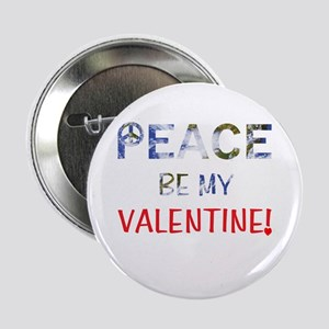 "Valentine's Day Peace 2.25"" Button"