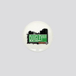 QUIGLEY BOULEVARD, QUEENS, NYC Mini Button