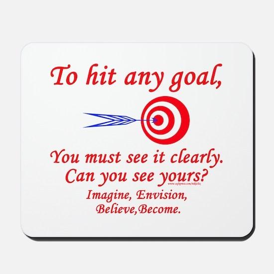 Hit Your Goal Mousepad