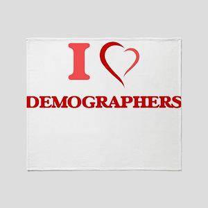 I love Demographers Throw Blanket
