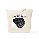 I VOID WARRANTIES! - BoostGear.com - Tote Bag
