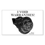 I VOID WARRANTIES! - Rectangle Sticker 10 pk)