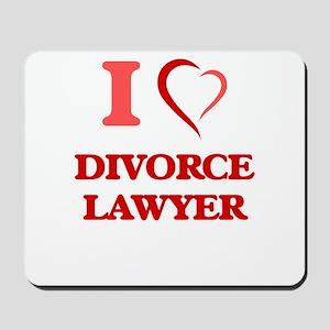 I love Divorce Lawyer Mousepad