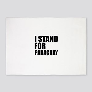 I Stand For Paraguay 5'x7'Area Rug