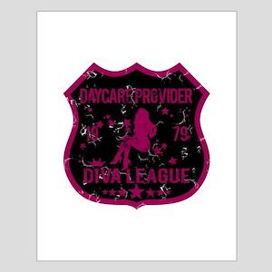 Daycare Provider Diva League Small Poster