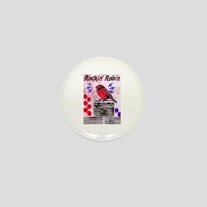 ROCKIN' ROBIN Mini Button