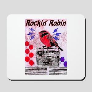 ROCKIN' ROBIN Mousepad
